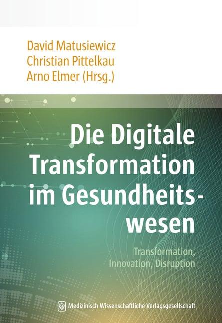 Buchcover Die Digitale Transformation im Gesundheitswesen